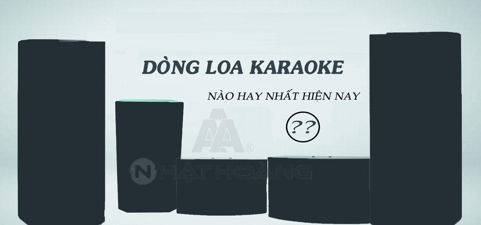 dong-loa-karaoke-hay-nhat-hien-nay
